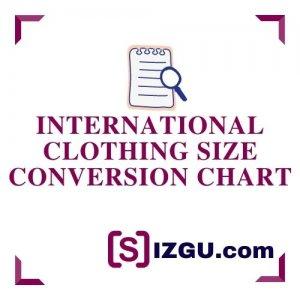 International Clothing Size Conversion Chart