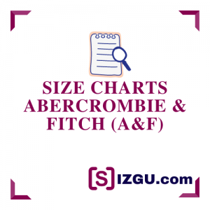 Size Charts Abercrombie & Fitch