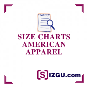 Size Charts American Apparel