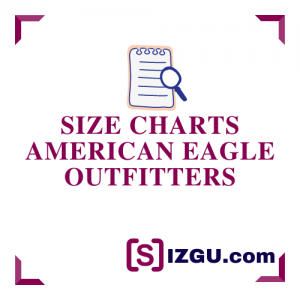 Size Charts American Eagle Outfitters