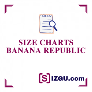 Size Charts Banana Republic