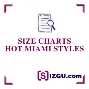 Size Charts Hot Miami Styles