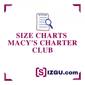 Size Charts Macy's Charter Club