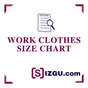 Work clothes size chart
