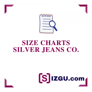 Size Charts Silver Jeans Co.