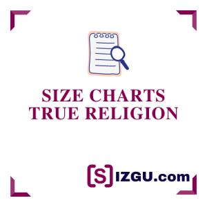 Size Charts True Religion