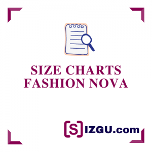 Size Charts Fashion Nova